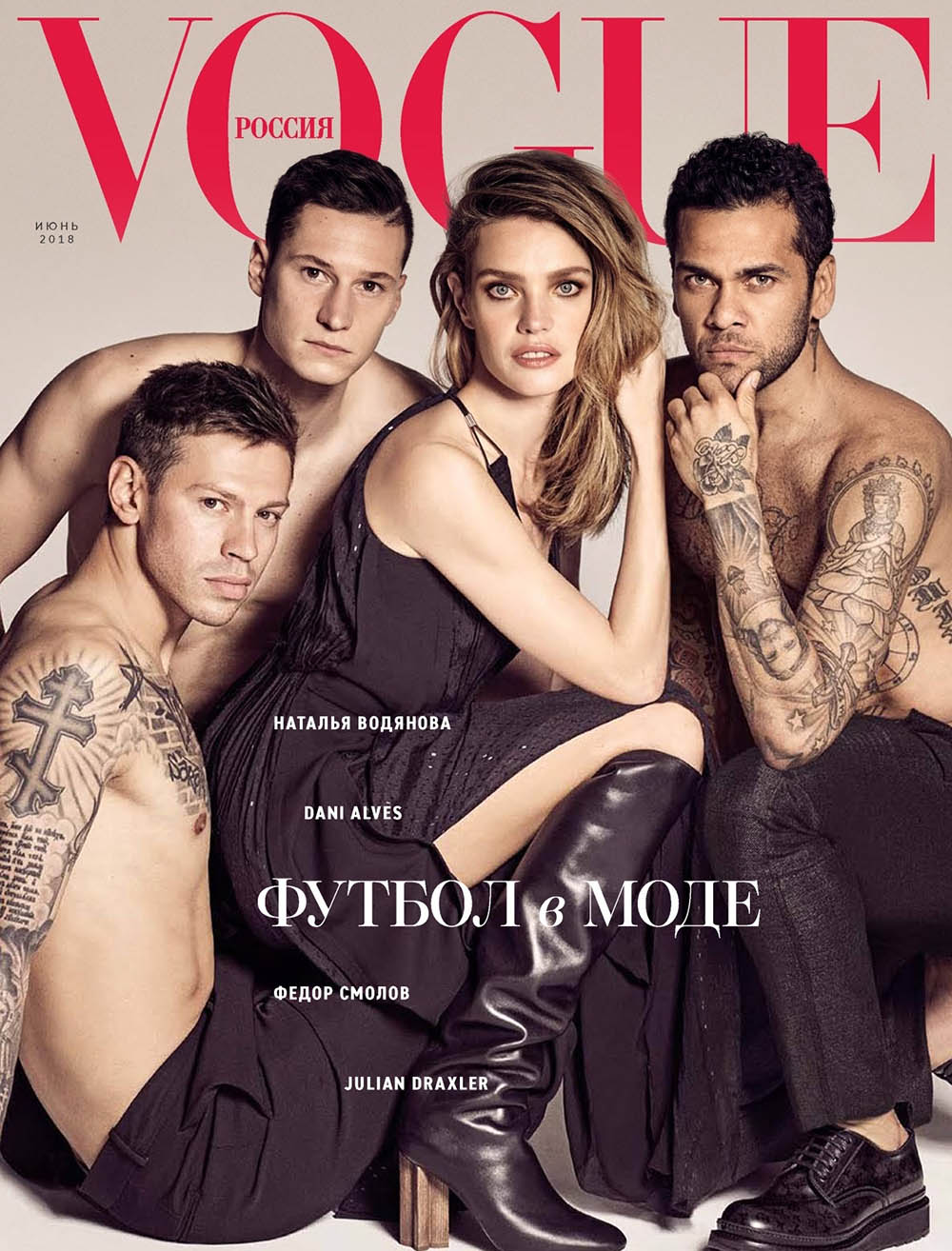 Natalia Vodianova, Julian Draxler, Fedor Smolov and Dani Alves cover Vogue Russia June 2018 by Luigi & Iango