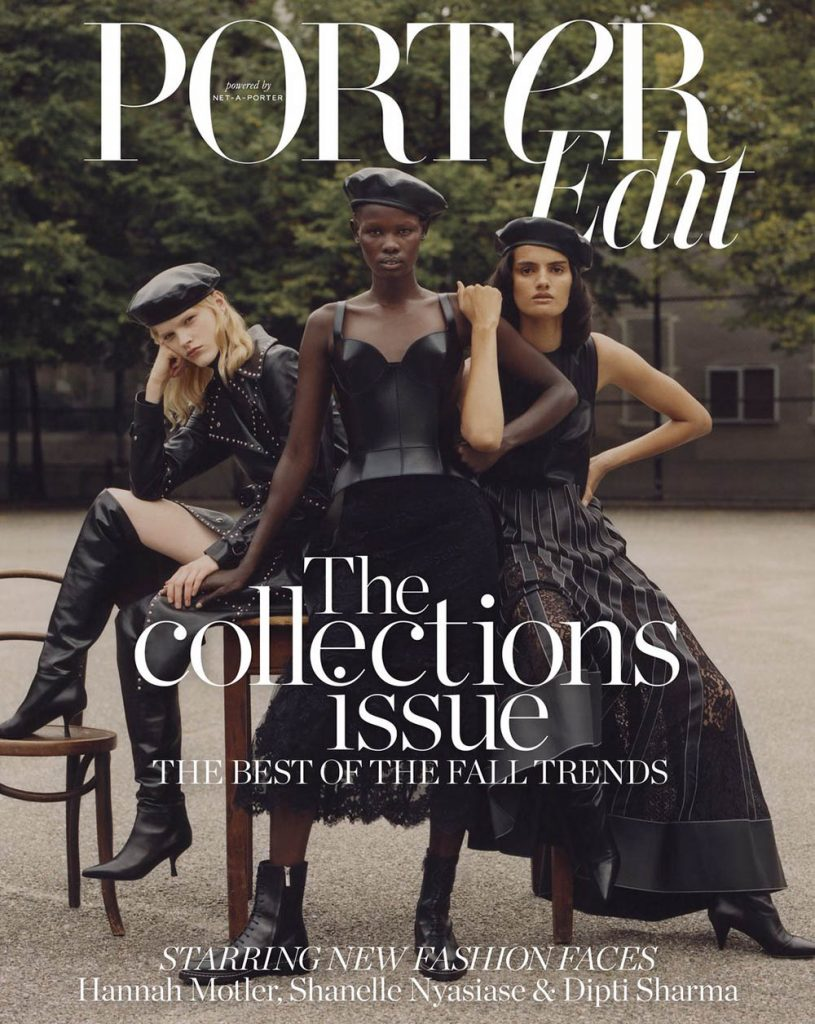 Shanelle Nyasiase, Dipti Sharma and Hannah Motler cover Porter Edit September 14th, 2018 by Alexander Saladrigas