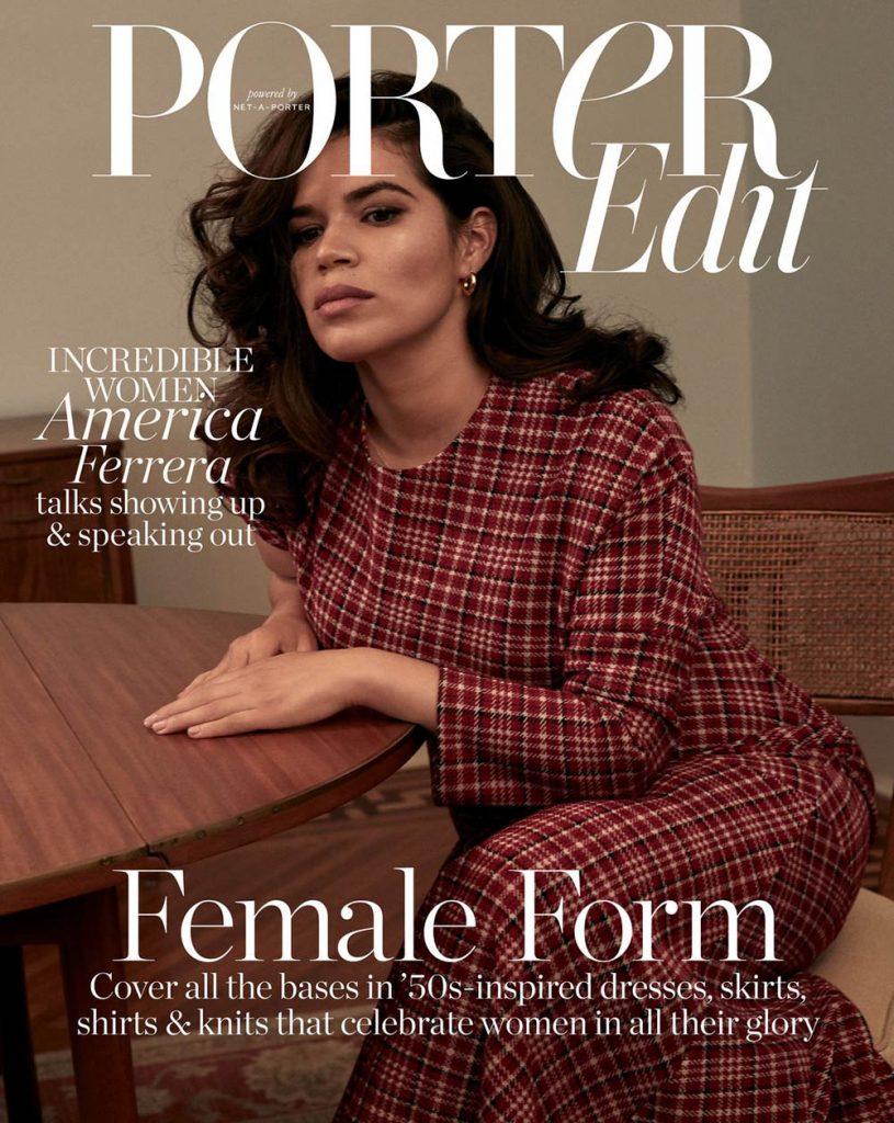America Ferrera covers Porter Edit October 5th, 2018 by Yelena Yemchuk