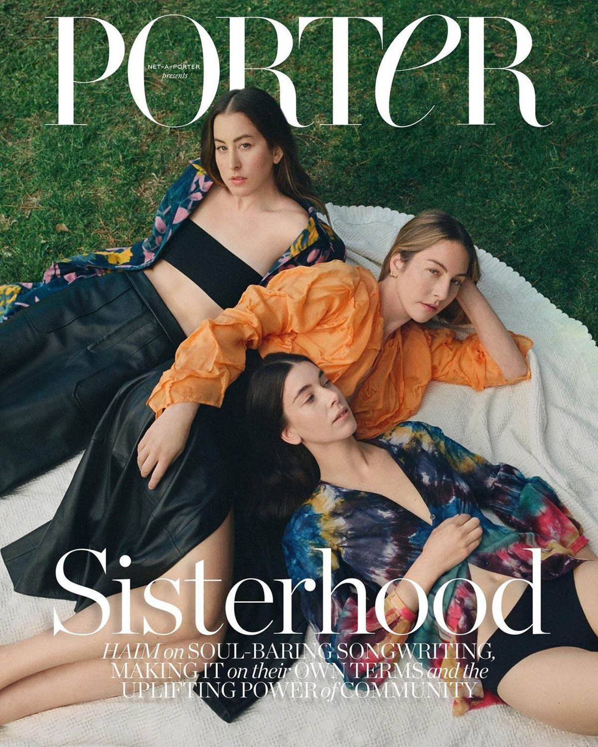 Haim covers Porter Magazine March 8th, 2021 by Olivia Malone