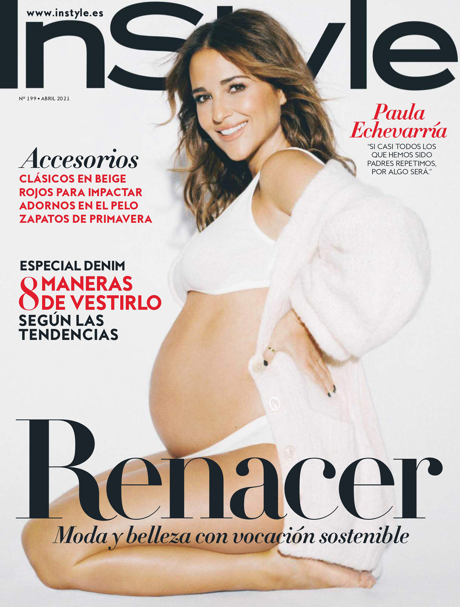Paula Echevarría covers InStyle Spain April 2021 by Javier Biosca